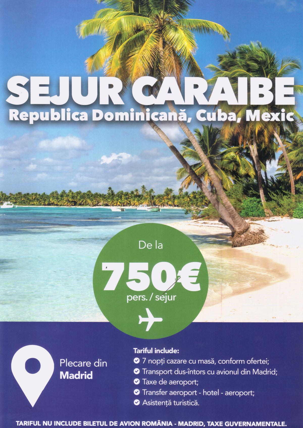 Sejur Caraibe